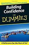 Building Self-Confidence for Dummies (0470016698) by Kate Burton