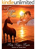 Tropic Rein (Texas Rein Trilogy Book 2)