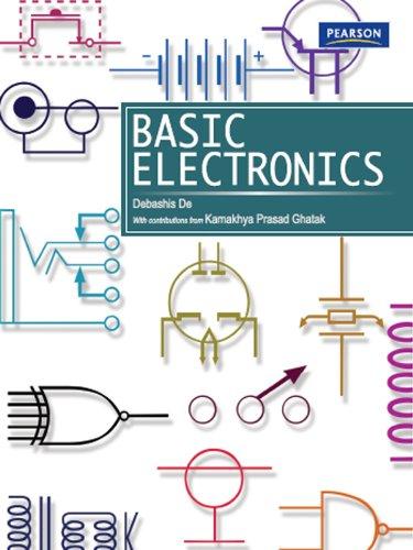Basic Electronics, by Debashis De, Kamakhya Prasad Ghatak