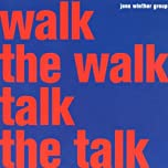 Walk The Walk Talk The Talk' by Jens Winther Group