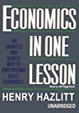 Economics in One Lesson: The Shortest and Surest Way to Understand Basic Economics (0786196025) by Henry Hazlitt