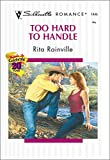 img - for Too Hard to Handle (Romance, 1445) book / textbook / text book