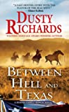 img - for Between Hell and Texas (A Byrnes Family Ranch Novel) book / textbook / text book