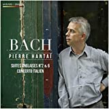 Bach : Suites Anglaises N°2 & 6 / Concerto Italien