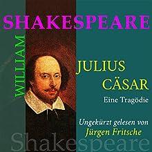 Julius Caesar Hörbuch von William Shakespeare Gesprochen von: Jürgen Fritsche