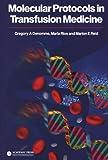 img - for Molecular Protocols in Transfusion Medicine by Denomme, Gregory A., Rios, Maria, Reid, Marion E. (2000) Paperback book / textbook / text book