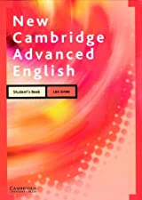 New Cambridge Advanced English Student s Book by Leo Jones