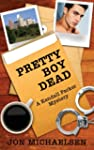Pretty Boy Dead - A Kendall Parker My...