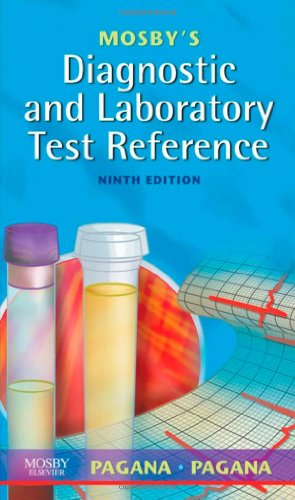 Mosby's Diagnostic and Laboratory Test Reference, 9e...