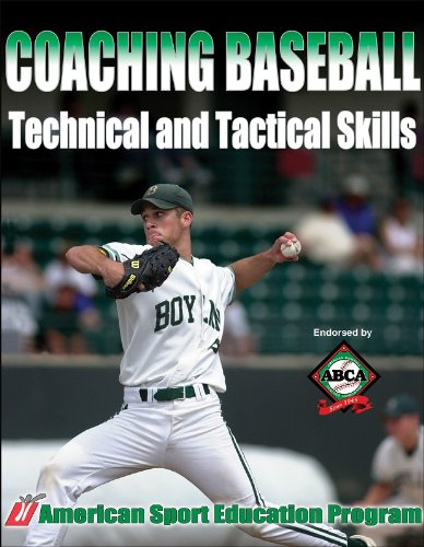 Coaching Baseball Technical and Tactical Skills...