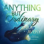 Anything but Ordinary | Lara Avery