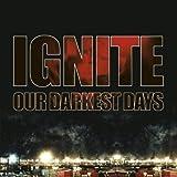 Our Darkest Days [Explicit]
