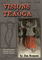 Visions of Teaoga