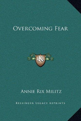 Overcoming Fear