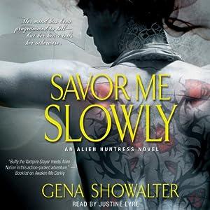 Savor Me Slowly | [Gena Showalter]