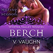 Berch: Winter Valley Wolves: Winter Valley Wolves, Book 3 | V. Vaughn