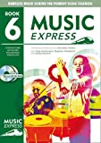 img - for Music Express: Year 6: Lesson Plans, Recordings, Activities and Photocopiables book / textbook / text book