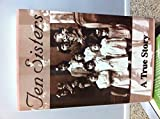 img - for Ten Sisters: A True Story book / textbook / text book