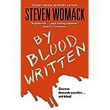 By Blood Written ~ Steven Womack