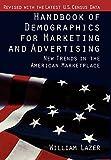 Handbook of Demographics for Marketing and Advertising
