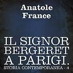 Il signor Bergeret a Parigi [Mr. Bergeret in Paris]: Storia contemporanea - 4 [Contemporary History - 4] | Anatole France