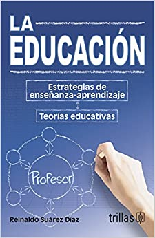 La educacion / Education: Estrategias de ensenanza-aprendizaje