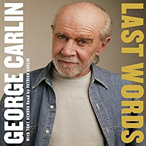 Last Words | [George Carlin]