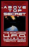 Above Top Secret : The Worldwide UFO Cover-Up