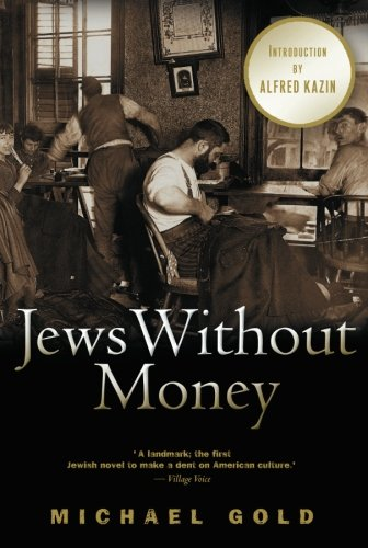 Jews Without Money: A Novel