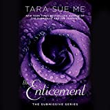 img - for The Enticement: The Submissive Series book / textbook / text book