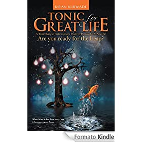 Tonic for Great Life: Are you ready for the Leap? (English Edition)