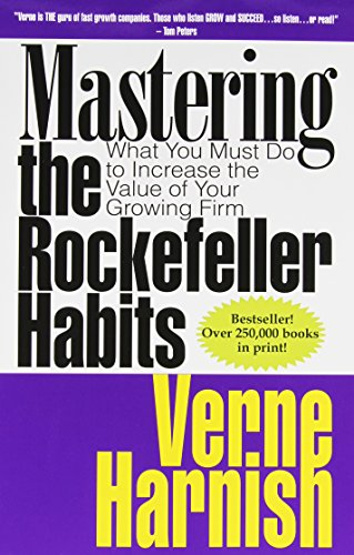 Mastering the Rockefeller Habits: What You Must Do to Increase the Value of Your Growing Firm (Master The Rockefeller Habits compare prices)