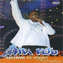 Ara Ketu – Festival De Verao de Salvador (2005)