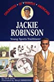 Jackie Robinson: Young Sports Trailblazer (Childhood of Famous Americans Series)