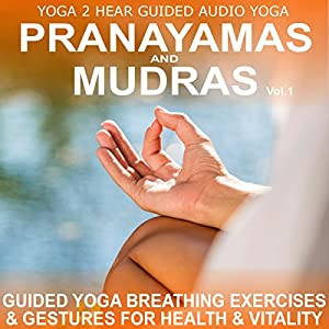 Pranayamas & Mudras, Volume 1 Speech