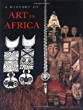 img - for History of Art in Africa (Trade Version) book / textbook / text book