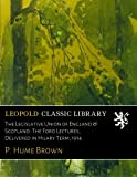 img - for The Legislative Union of England & Scotland: The Ford Lectures, Delivered in Hilary Term, 1914 book / textbook / text book