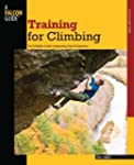 Training for Climbing, 2nd: The Defin...