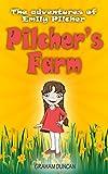 Emily Pilcher: Pilcher's Farm (The Adventures of Emily Pilcher Book 1)