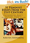 51 Feminist Essays from the 21st Century