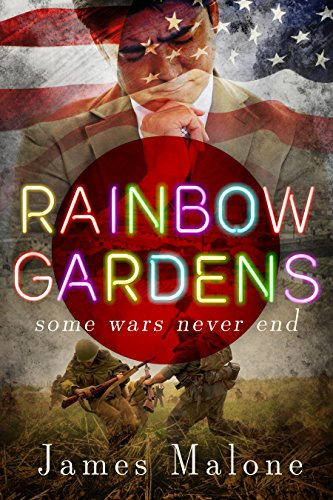 "History meets fantasy in James Malone's epic Rainbow Gardens: A WWII Historical Fantasy, ""an ambitious, sprawling, imaginative, fantastical tale."""