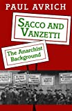 Sacco and Vanzetti (0691026041) by Avrich, Paul