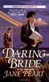 Daring Bride (Brides of Montclair #13) (0310202094) by Jane Peart