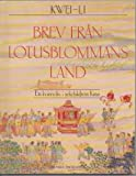 img - for Brev fr n Lotusblommans Land: Ett Kvinnoliv i Sekelskiftets Kina [Golden Lilies (lit.: Letter from the Land of the Lotus Flowers): Women's Lives in Turn-of-the-Century China] book / textbook / text book