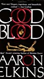 Good Blood (A Gideon Oliver Mystery) (0425199983) by Elkins, Aaron
