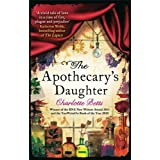 The Apothecary's Daughterby Charlotte Betts