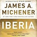 Iberia (       UNABRIDGED) by James A. Michener Narrated by Larry McKeever
