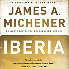 Iberia | Livre audio Auteur(s) : James A. Michener Narrateur(s) : Larry McKeever