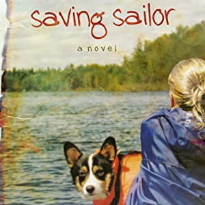 Saving Sailor: A Novel | [Renee Riva]