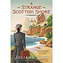 A Strange Scottish Shore Audiobook by Juliana Gray Narrated by Gemma Massot